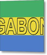 Flag Of Gabon Word. Metal Print