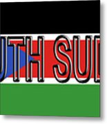 Flag Of  South Sudan Word Metal Print