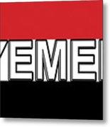 Flag Of The Yemen Word Metal Print