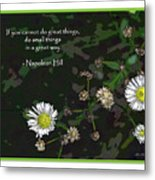 Floral Great Way Quote Metal Print