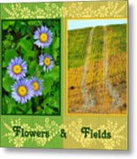 Flower And Fields Metal Print