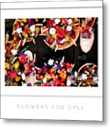 Flowers For Sale Poster Metal Print