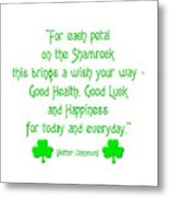 For Each Petal On The Shamrock Metal Print