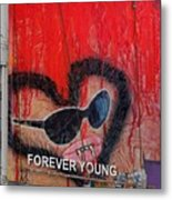 Forever Young At Heart  Metal Print