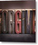 Forgive - Antique Letterpress Letters Metal Print