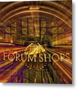 Forum Shops - Las Vegas Metal Print