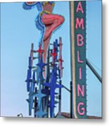 Fremont Street Lucky Lady And Gambling Neon Signs Metal Print