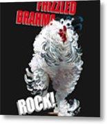 Frizzled Brahma T-shirt Print Metal Print