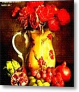 Fruit And Flower Still-life H A Metal Print