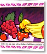 Fruit Of The Spirit Metal Print by Brett H Runion