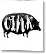 Funny Oink Pig Metal Print