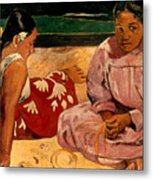 Gauguin: Tahiti Women, 1891 Metal Print