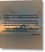 Genesis 1 6-8 Let There Be A Firmament In The Midst Of The Waters Metal Print