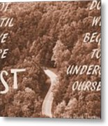 Get Lost Quote Metal Print