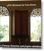 Get Your Home Beautiful By Upvc Windows Metal Print