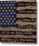 Gettysburg Homage Flag Metal Print