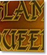 Glam Queen Metal Print