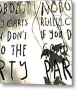 Go To The Party Metal Print