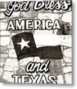God Bless America And Texas Metal Print