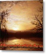 God Is The Artist Metal Print