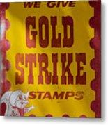 Gold Strike Stamps Metal Print