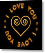 Golden Scrolled Heart And I Love You Metal Print