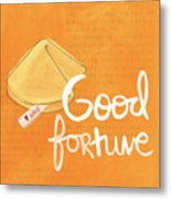 Good Fortune Metal Print