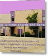Grace Lutheran School Metal Print