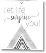 Graphic Art Let Life Surprise You - Mint Metal Print