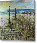 Grassy Beach Post Morning Psalm 118 Metal Print