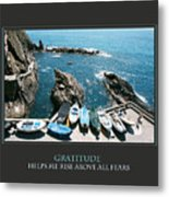 Gratitude Helps Me Rise Above All Fears Metal Print