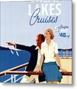 Great Lakes Cruises - Canadian Pacific - Retro Travel Poster - Vintage Poster Metal Print