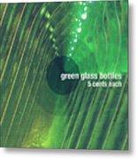 Green Glass Bottles Metal Print