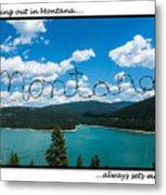 Greeting Cards - Set Me Free In Mt Metal Print