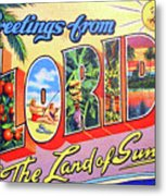 Greetings From Florida, The Land Of Sunshine Metal Print