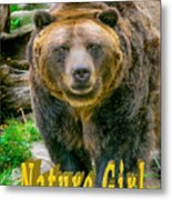 Grizzly Bear Nature Girl    Metal Print
