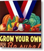 Grow Your Own Victory Garden Metal Print