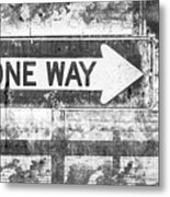 Grunge One Way Metal Print