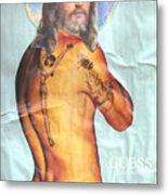 Guess Jesus Metal Print