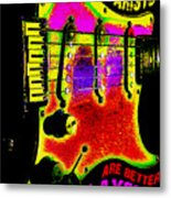 Guitarists Are Better Players Metal Print