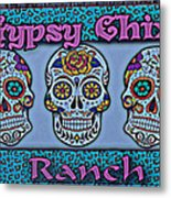Gypsy Chix Ranch Metal Print