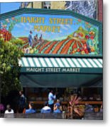 Haight Steet Market San Francisco Metal Print