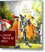 Halloween Drives Me Crazy Metal Print