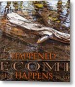 Happenings Abstract Motivational Artwork By Omashte Metal Print