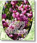 Happy Birthday - Greeting Card - Almond Blossoms No. 1 Metal Print