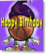 Happy Birthday Basketball Wiz Metal Print