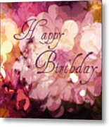Happy Birthday Metal Print by Cathie Tyler