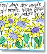 Happy Days W Blue Metal Print