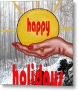 Happy Holidays 26 Metal Print